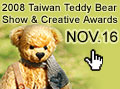 2008 Taiwan Teddy Bear Show & Creative Awards